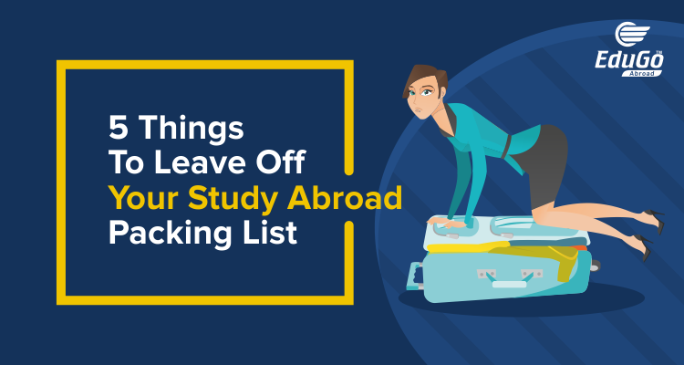 5 Things To Leave Off Your Study Abroad Packing List