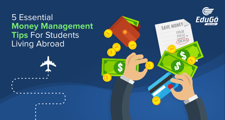 5 Essential Money Management Tips for Students Living Abroad