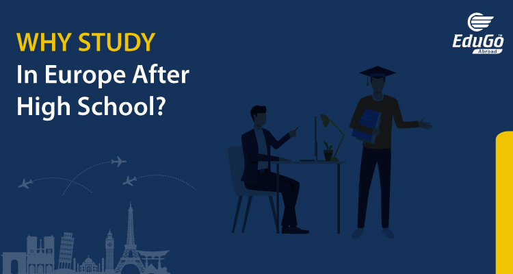 Why Study in Europe after High School