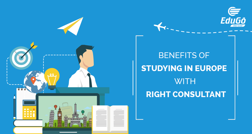 Benefits of studying in Europe with right consultant 1