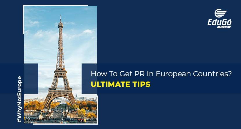 How To Get PR In European Countries Ultimate Tips