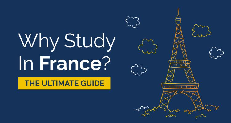Study in France The Ultimapte Guide