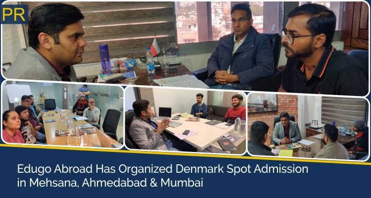 Edugo Abroad Has orgonized Denmark Spot admission in Mehsana Ahmedabad Mumbai