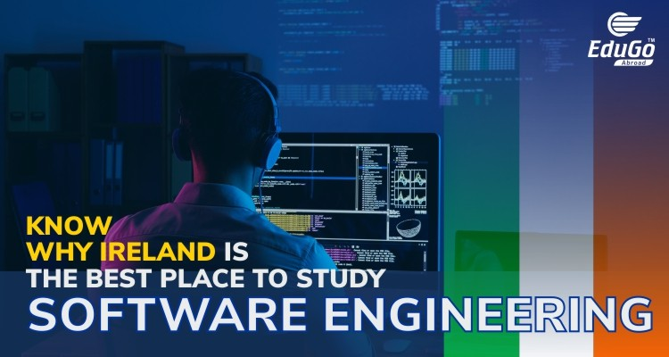 why select Ireland for Software Engineering
