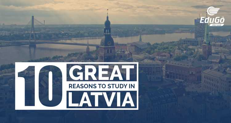 10 Great reasons to study in Latvia