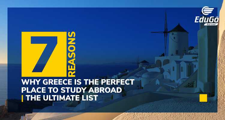 7 Reasons Why Greece Is The Perfect Place To Study Abroad The Ultimate List