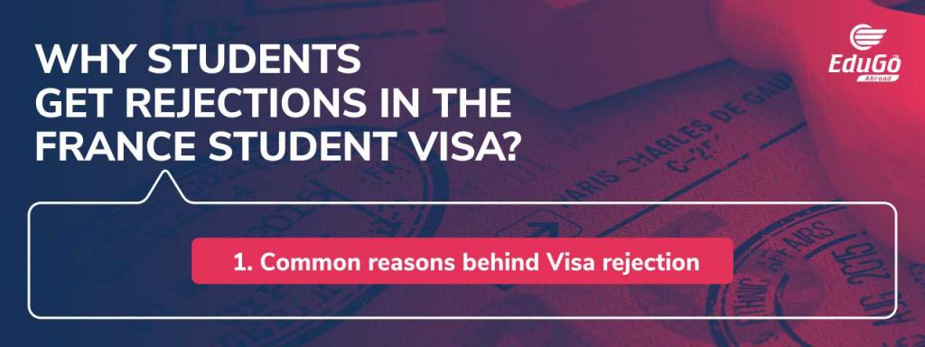 France Student Visa Rejection Common Reasons and Tips