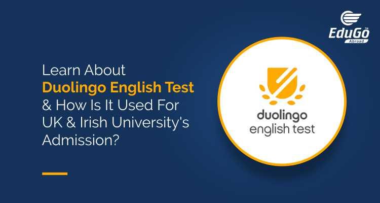 Learn About Duolingo English Test How Is It Used For UK Irish Universitys Admission