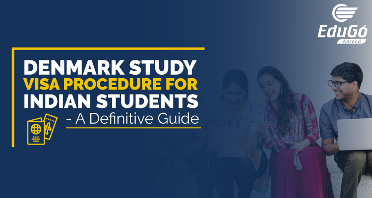 Denmark study visa procedure for Indian students A Definitive Guide