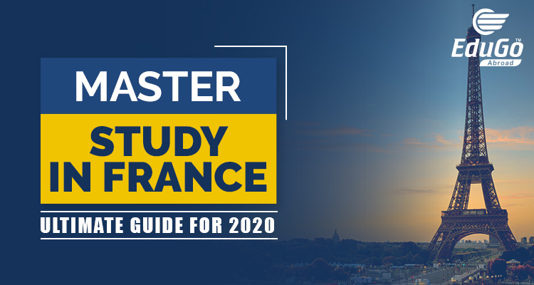 Masters Study In France – Ultimate Guide For 2020