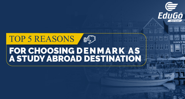 Top 5 Reasons For Choosing Denmark As Study Abroad Destination