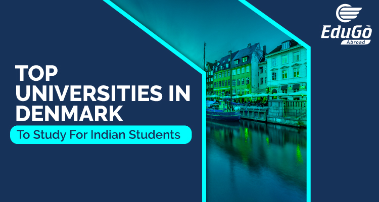 Top Universities In Denmark To Study For Indian Students
