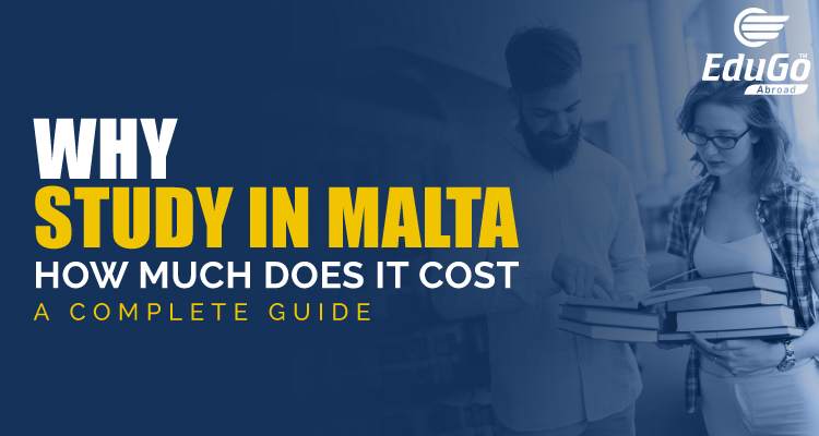 Why Study In Malta Cost of study in malta A Complete Guide