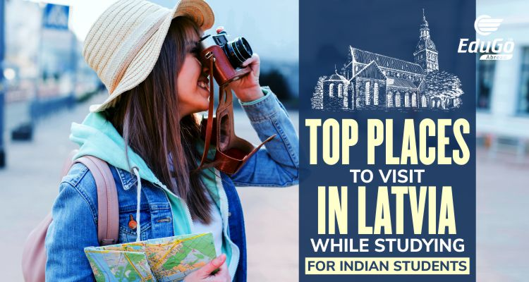 Top Places To Visit In Latvia While Studying For Indian Students