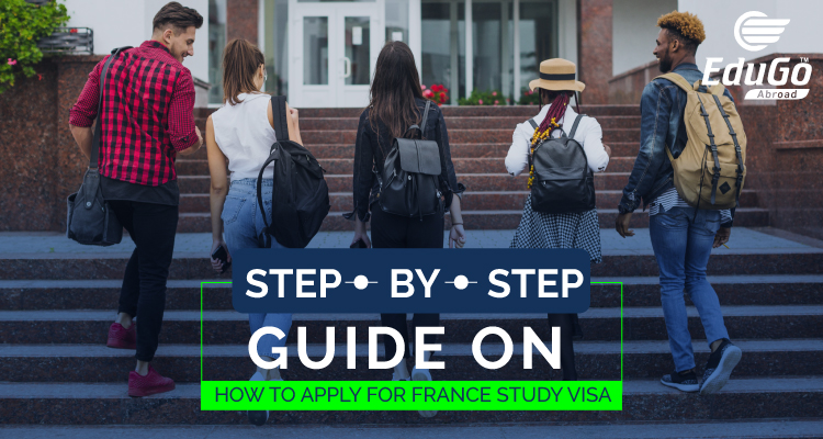 step by step guide on how to apply for france study visa