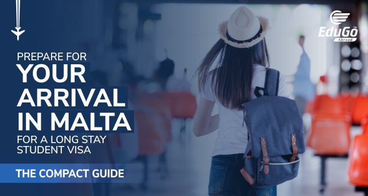 Prepare For Your Arrival In Malta For A Long Stay Student Visa The Compact Guide
