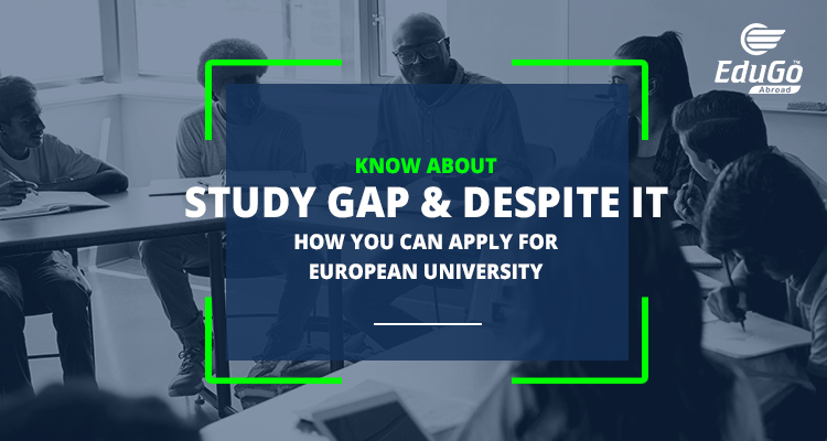 Study In Europe After Long Study Gap