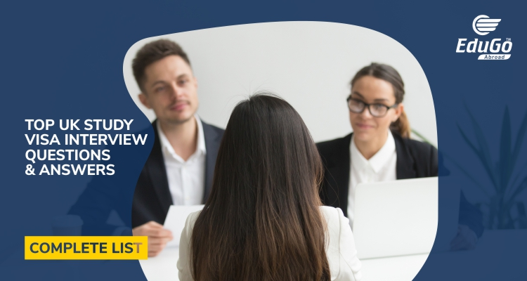 Top UK Visa Interview Questions and Answers