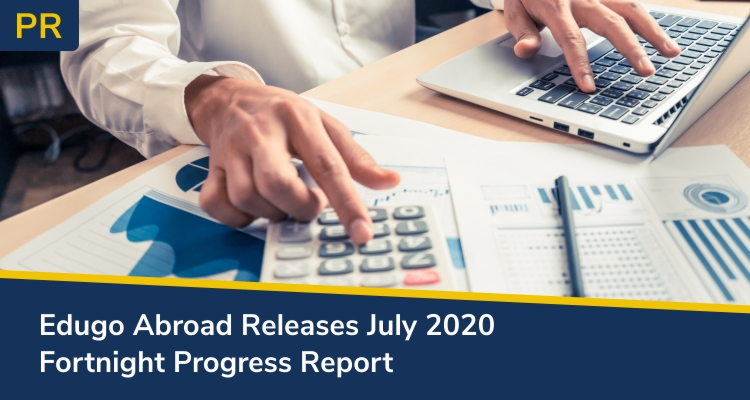 Edugo Abroad Releases July 2020 Fortnight Progress Report