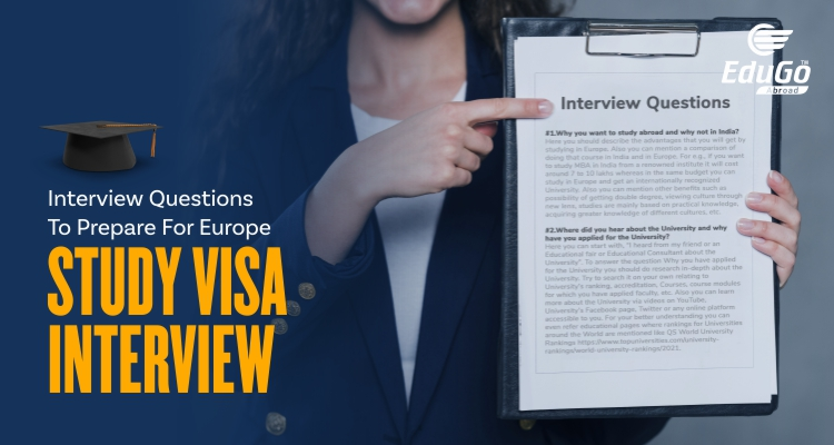 Interview Questions To Prepare For Europe Study Visa Interview
