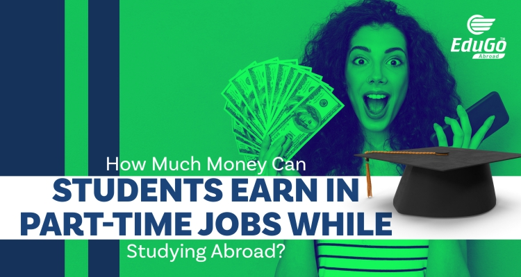 Part Time Jobs While Studying Abroad Edugo Abroad