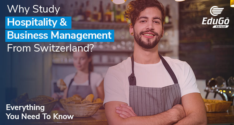 Why Study Hospitality Business Management From Switzerland