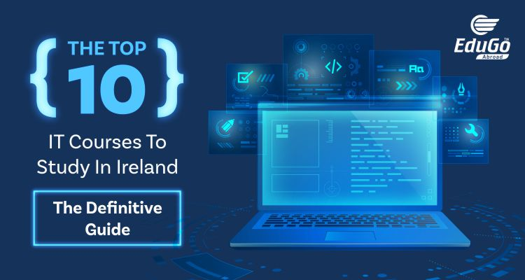 The Top 10 IT Courses To Study In Ireland The Definitive Guide