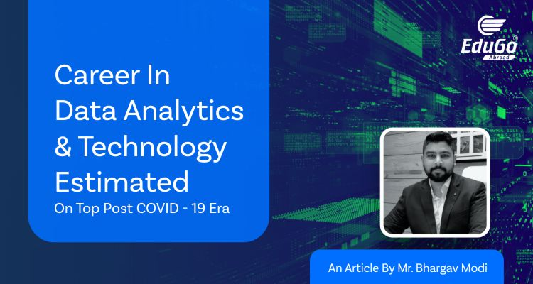 Career in Data Analytics Technology Estimated On Top Post COVID 19 Era