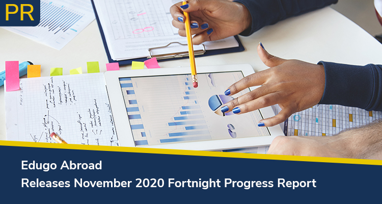 Edugo Abroad Releases November 2020 Fortnight Progress Report