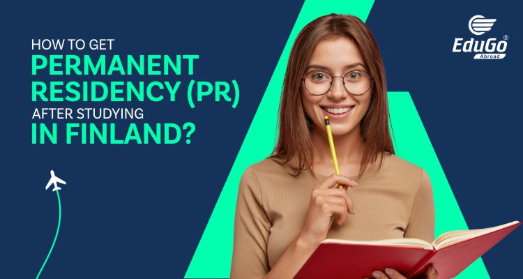 How To Get Permanent ResidencyPR After Studying In Finland
