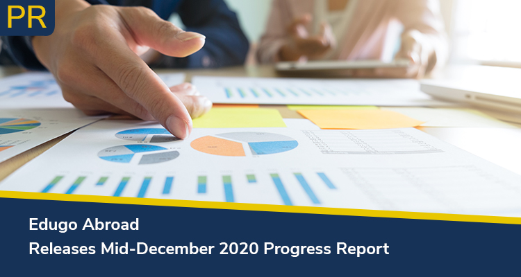 Edugo Abroad Releases Mid December 2020 Progress Report