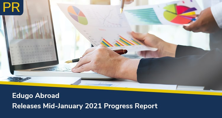 Edugo Abroad Releases Mid January 2021 Progress Report