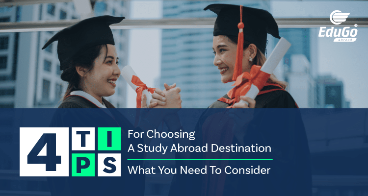 4 Tips for Choosing a Study Abroad Destination