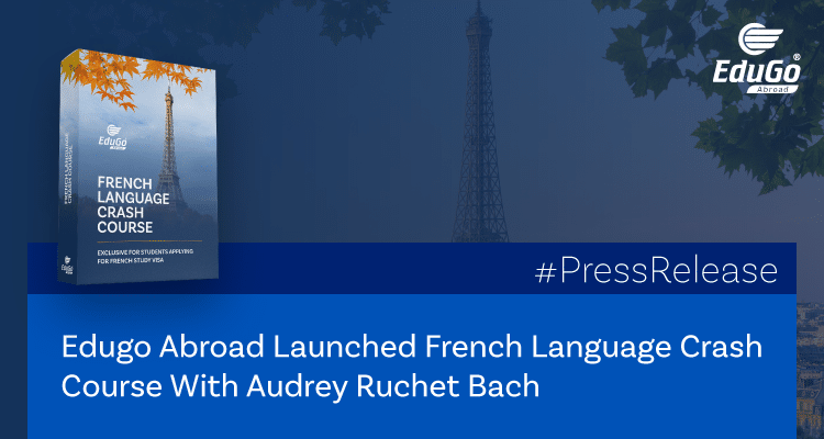Edugo Abroad Launched French Language Crash Course With Audrey Ruchet Bach