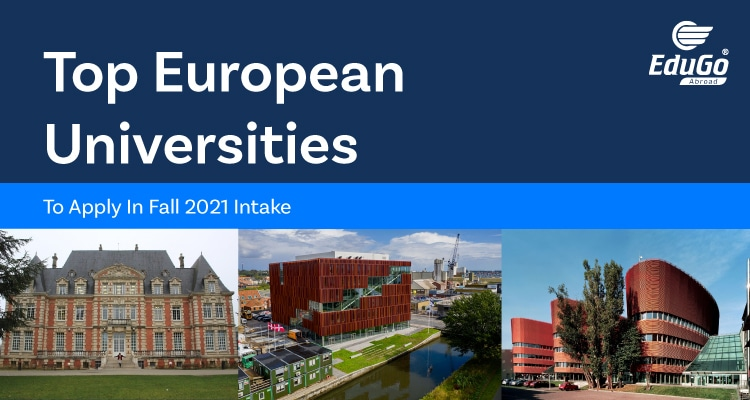 Top European Universities To Apply In Fall 2021 Intake