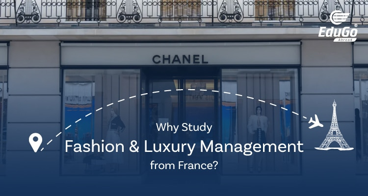 Why Study Fashion Luxury Management from France A Definitive Guide